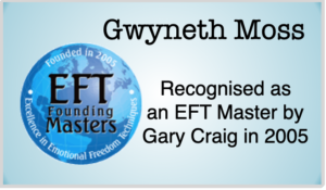 Gwyneth Moss was recognised as an EFT Master by Gary Craig in 2005